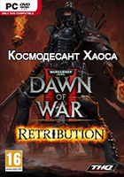 Dawn of War 2: Retribution. DLC Космодесант Хаоса