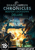 Shadowrun Chronicles: Boston Lockdown. Deluxe